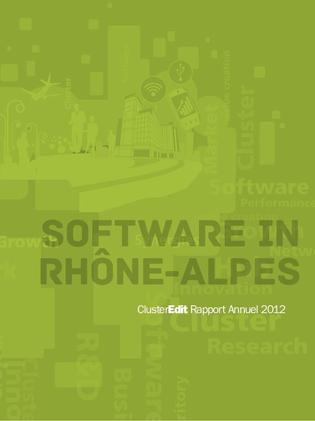 Software inRhône-AlpesClusterEdit Rapport Annuel 2012