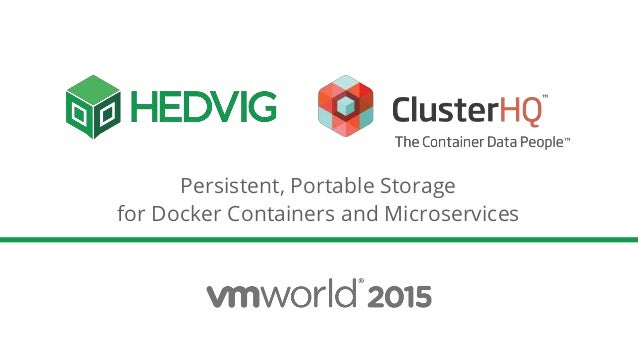 sc 1 st  SlideShare & Persistent Portable Storage for Docker Containers and Microservices
