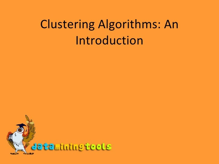 Clustering Algorithms: An Introduction