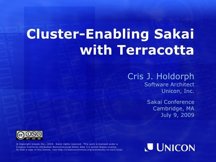 Cluster-Enabling Sakai                with Terracotta                                                                     ...