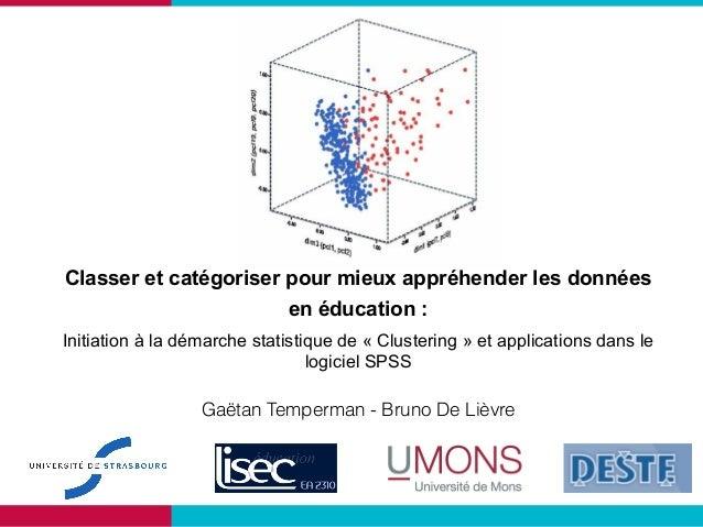 Classer et catégoriser pour mieux appréhender les données en éducation : Initiation à la démarche statistique de « Cluster...