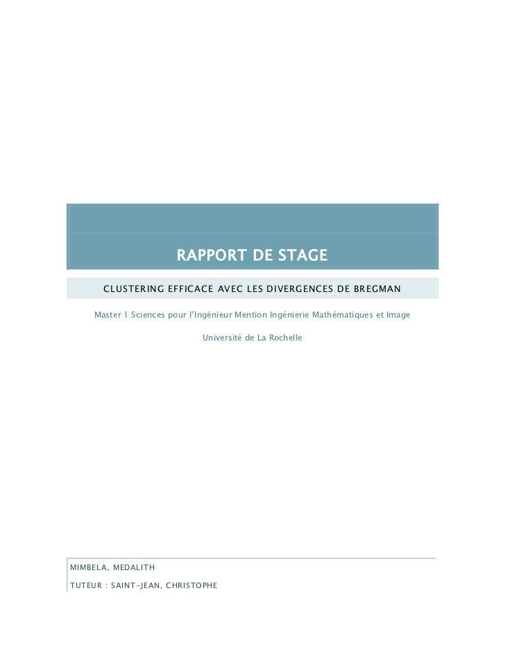RAPPORT DE STAGE       CLUSTERING EFFICACE AVEC LES DIVERGENCES DE BREGMAN     Master 1 Sciences pour l'Ingénieur Mention ...