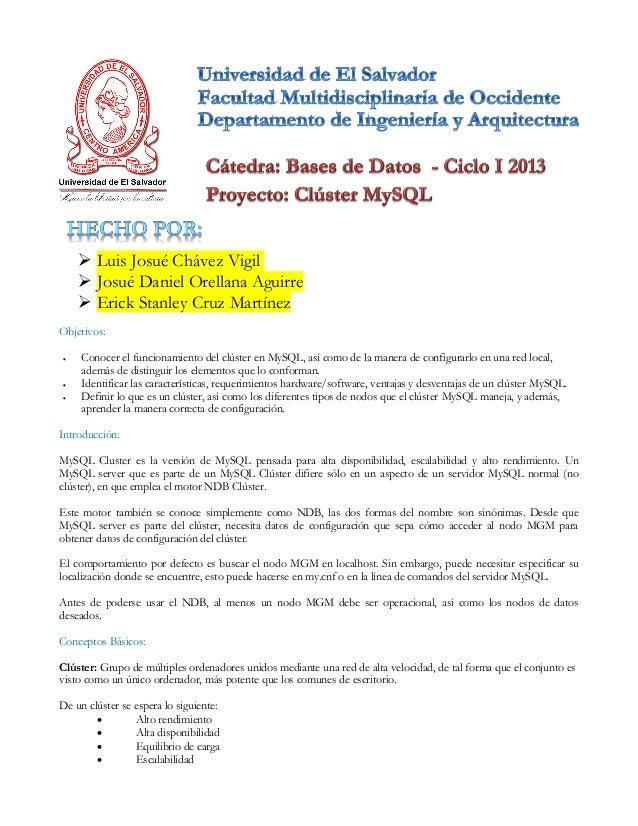  Luis Josué Chávez Vigil Josué Daniel Orellana Aguirre Erick Stanley Cruz MartínezObjetivos: Conocer el funcionamiento...