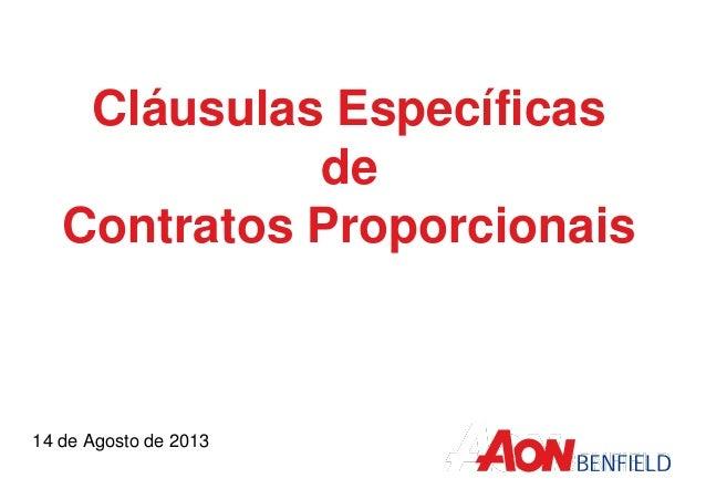 Cláusulas Específicas de Contratos Proporcionais 14 de Agosto de 2013