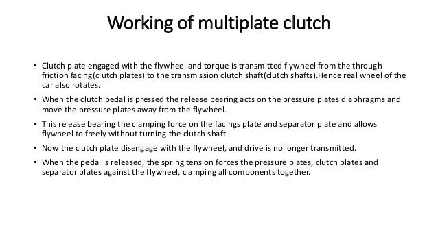 How to works a multiplate clutch