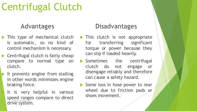 centrifugal clutch advantages
