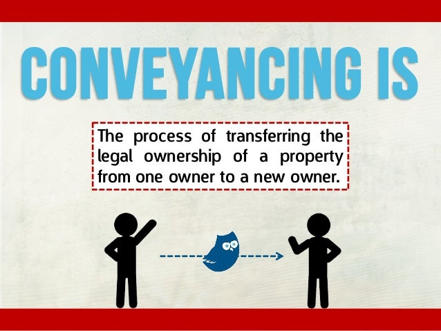 The Conveyancing process has developed over many hundreds of years.
