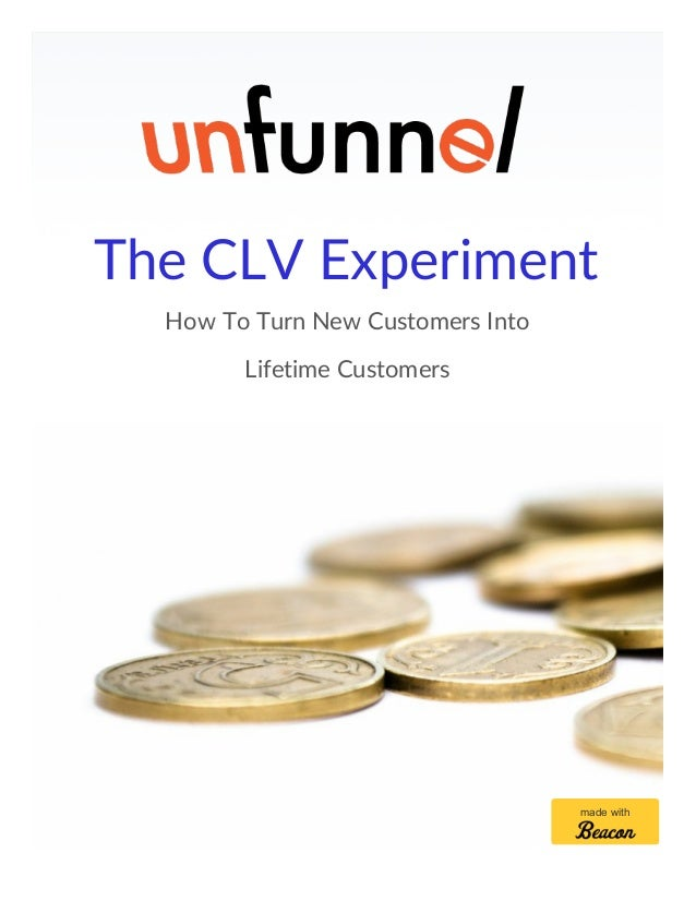 The CLV Experiment How To Turn New Customers Into Lifetime Customers made with