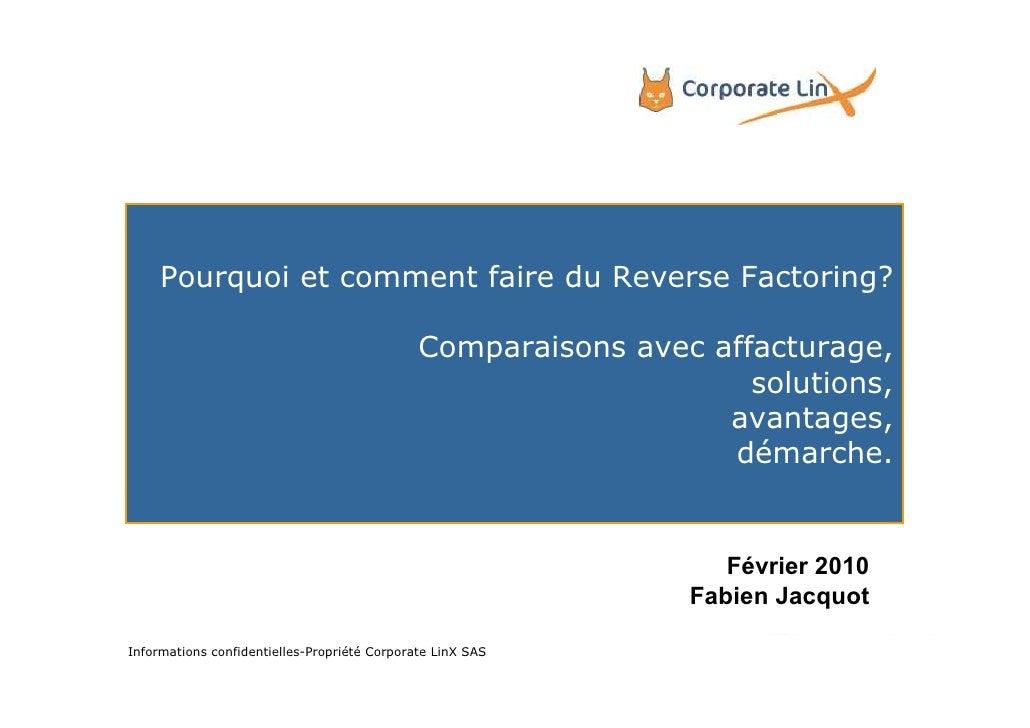 Pourquoi et comment faire du Reverse Factoring?                                                Comparaisons avec affactura...