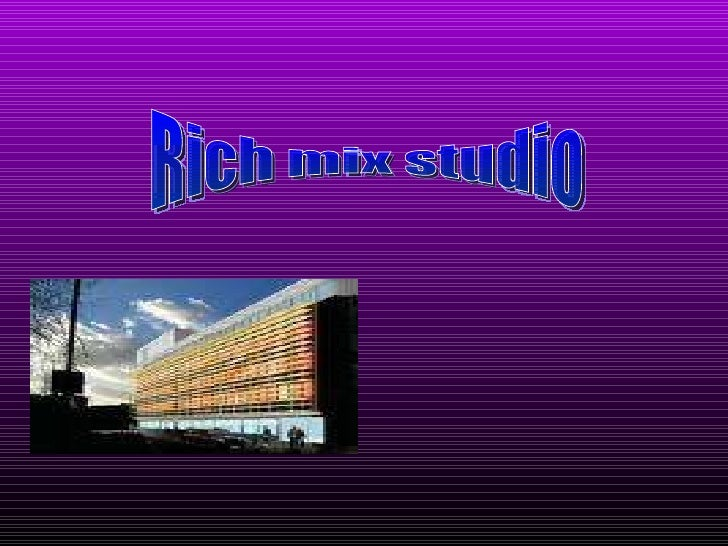 Rich mix studio