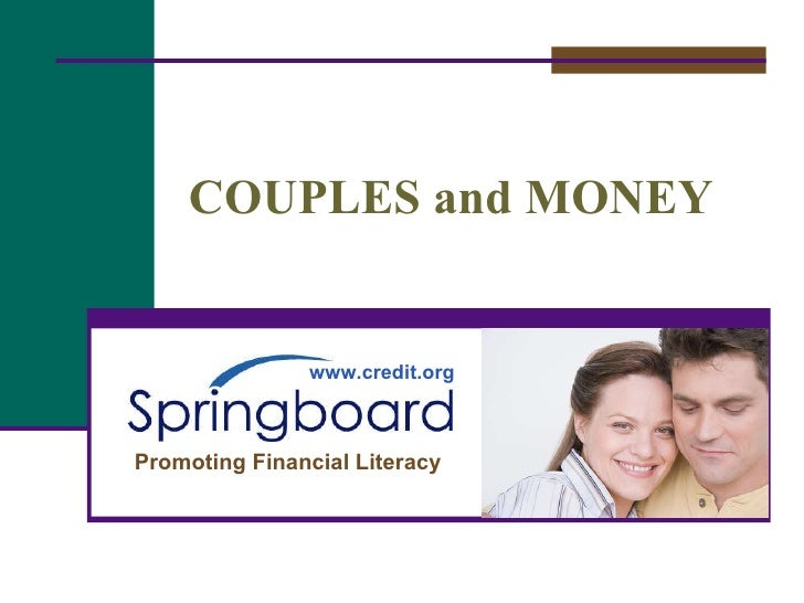 Promoting Financial Literacy COUPLES and MONEY www.credit.org