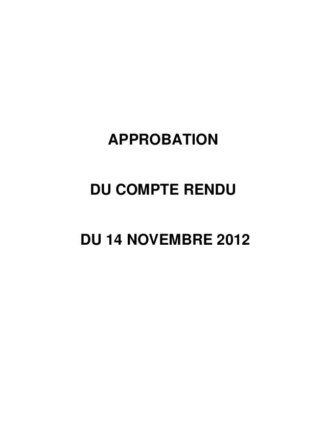 APPROBATION DU COMPTE RENDUDU 14 NOVEMBRE 2012
