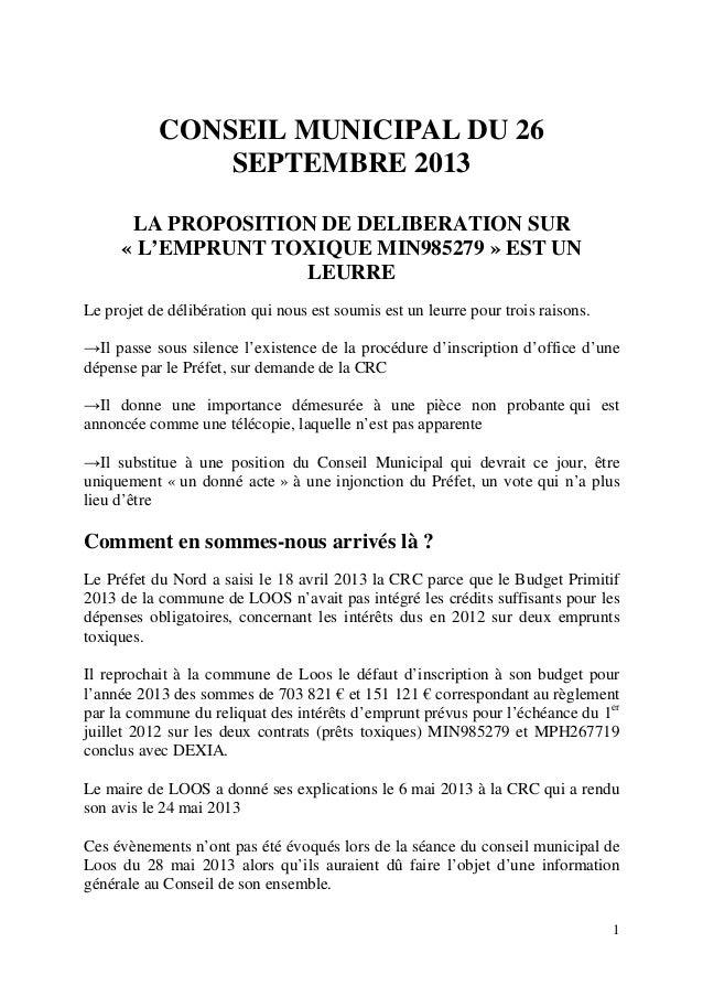 CONSEIL MUNICIPAL DU 26 SEPTEMBRE 2013 LA PROPOSITION DE DELIBERATION SUR « L'EMPRUNT TOXIQUE MIN985279 » EST UN LEURRE Le...