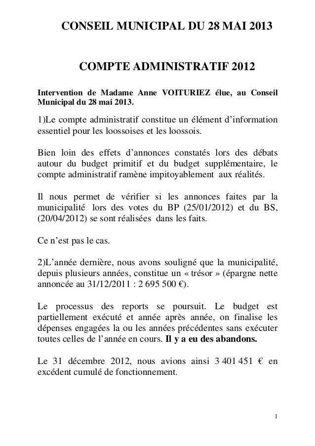 CONSEIL MUNICIPAL DU 28 MAI 2013  COMPTE ADMINISTRATIF 2012 Intervention de Madame Anne VOITURIEZ élue, au Conseil Municip...