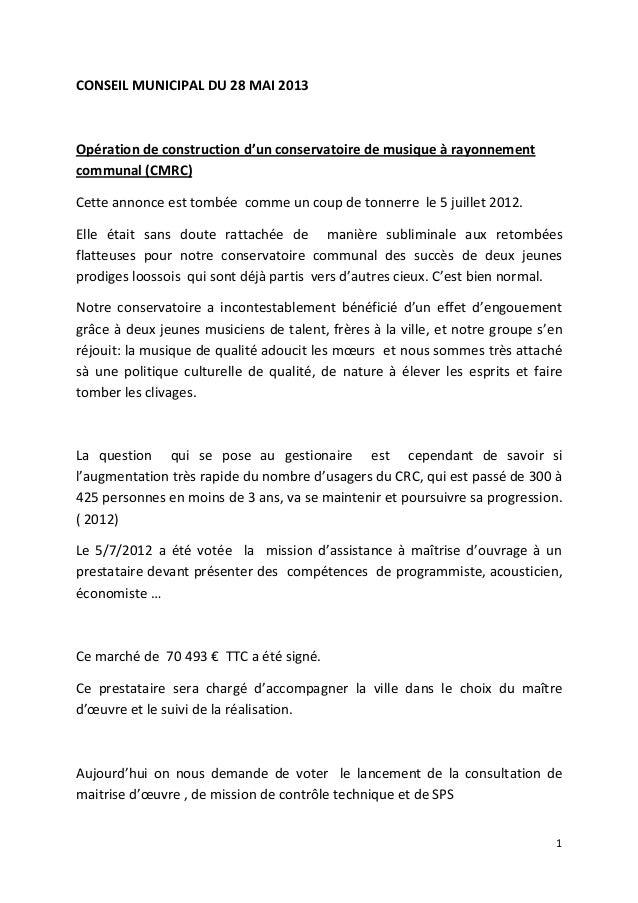 CONSEIL MUNICIPAL DU 28 MAI 2013  Opération de construction d'un conservatoire de musique à rayonnement communal (CMRC) Ce...