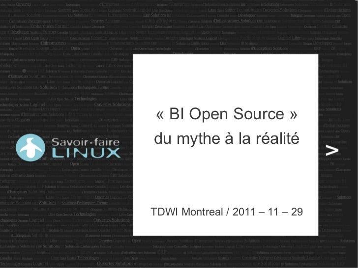 ●    «BIOpenSource»    dumytheàlaréalité    TDWIMontreal/2011–11–29