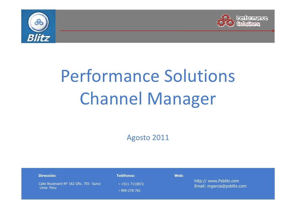 Performance Solutions               Channel Manager                                               Agosto 2011Dirección:   ...