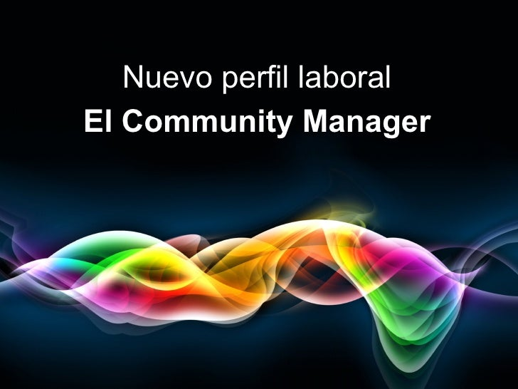 Nuevo perfil laboralEl Community Manager