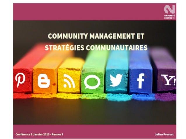 Community Management et stratégies communautaires