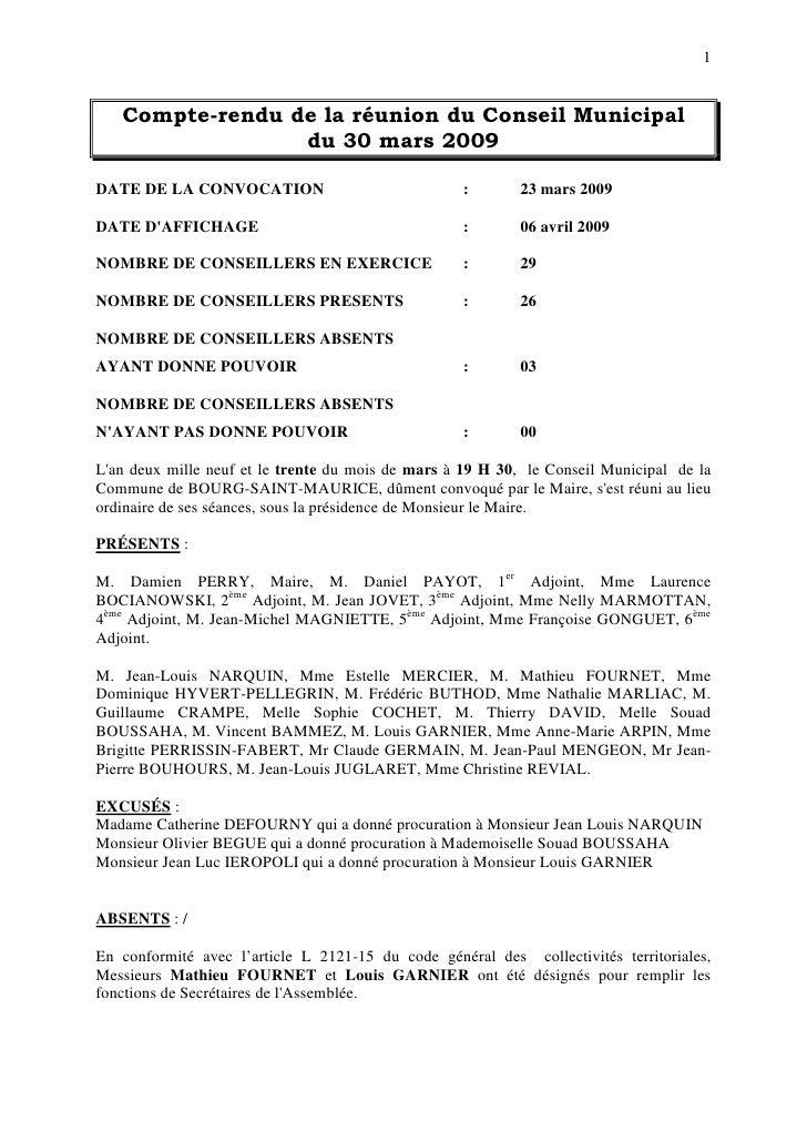 1      Compte-rendu de la réunion du Conseil Municipal                  du 30 mars 2009  DATE DE LA CONVOCATION           ...