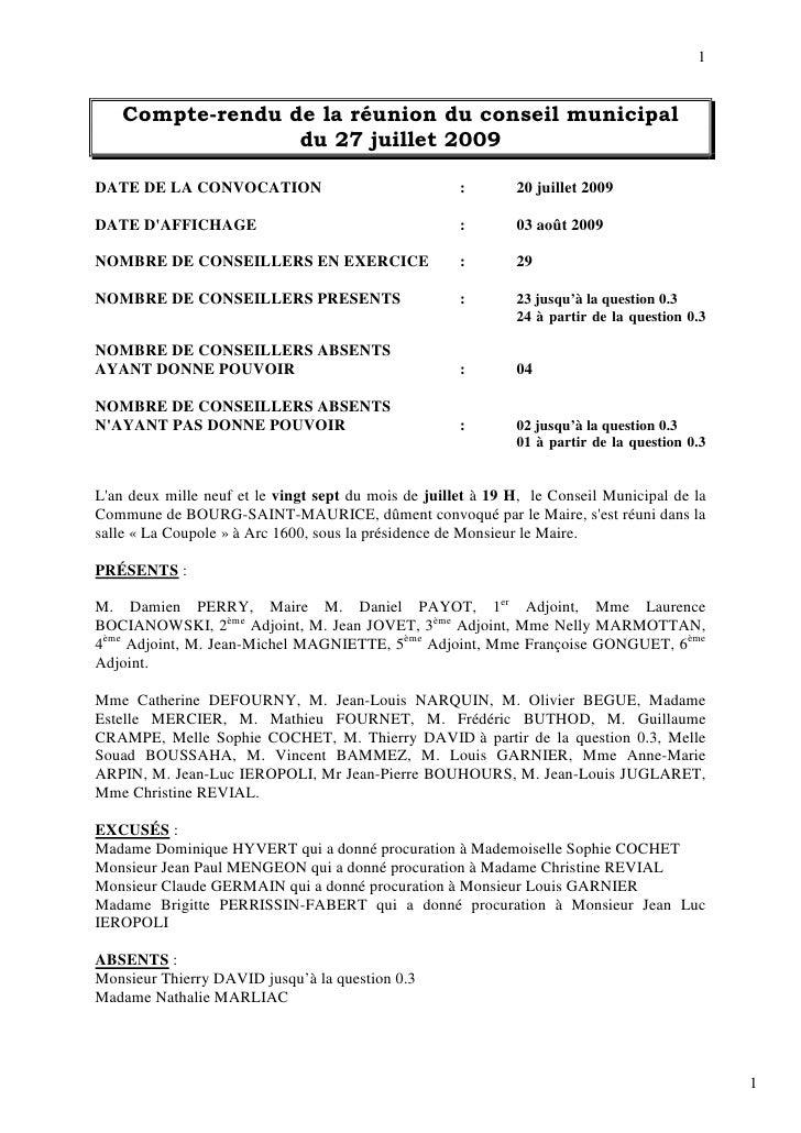 1       Compte-rendu de la réunion du conseil municipal                   du 27 juillet 2009  DATE DE LA CONVOCATION      ...