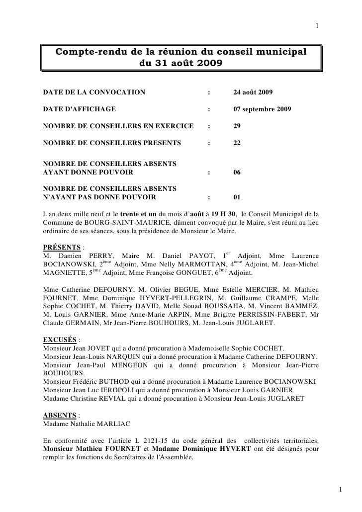 1       Compte-rendu de la réunion du conseil municipal                   du 31 août 2009  DATE DE LA CONVOCATION         ...