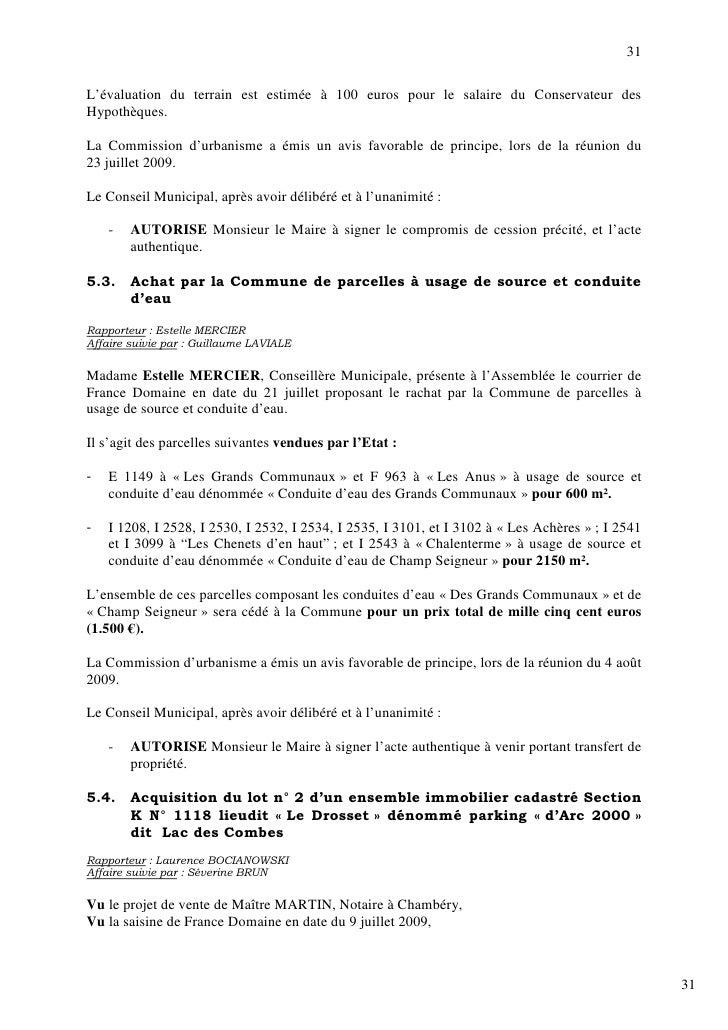 31  L'évaluation du terrain est estimée à 100 euros pour le salaire du Conservateur des Hypothèques.  La Commission d'urba...