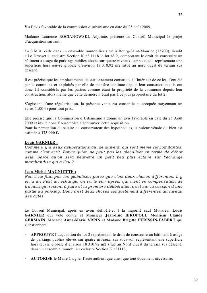 32  Vu l'avis favorable de la commission d'urbanisme en date du 25 août 2009,  Madame Laurence BOCIANOWSKI, Adjointe, prés...
