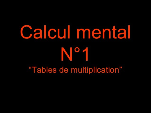"Calcul mental N°1 ""Tables de multiplication"""