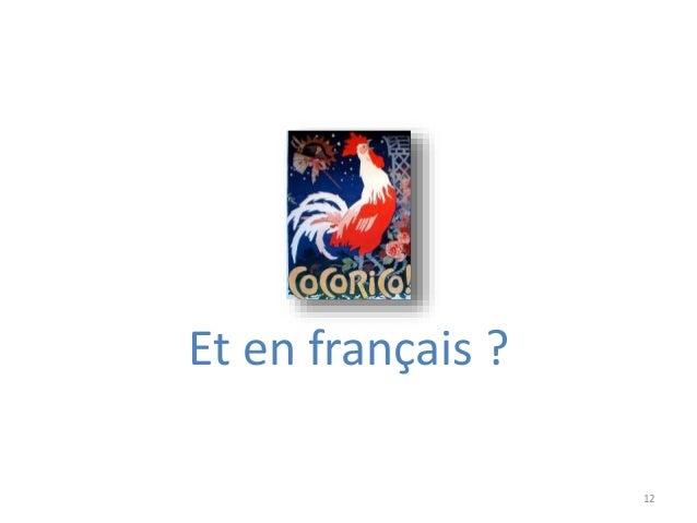 12 Et en français ?