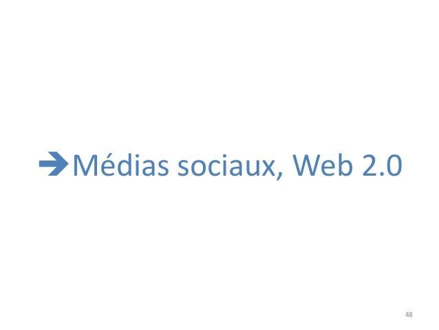 48 Médias sociaux, Web 2.0