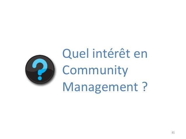 81 Quel intérêt en Community Management ?