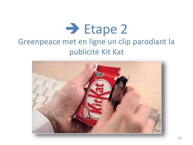 89 Greenpeace met en ligne un clip parodiant la publicité Kit Kat  Etape 2