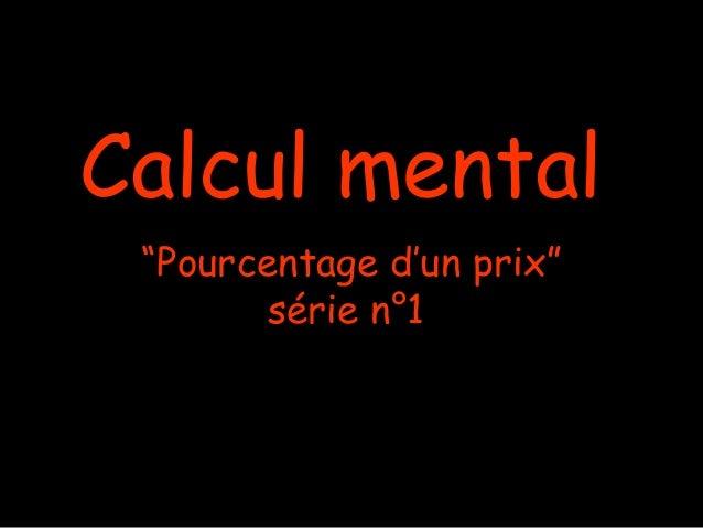 """Calcul mental """"Pourcentage d'un prix"""" série n°1"""