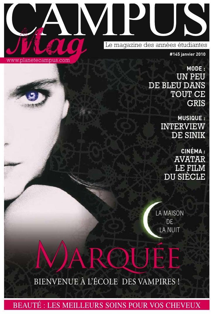 Le magazine des années étudiantes                                                #145 janvier 2010 www.planetecampus.com  ...