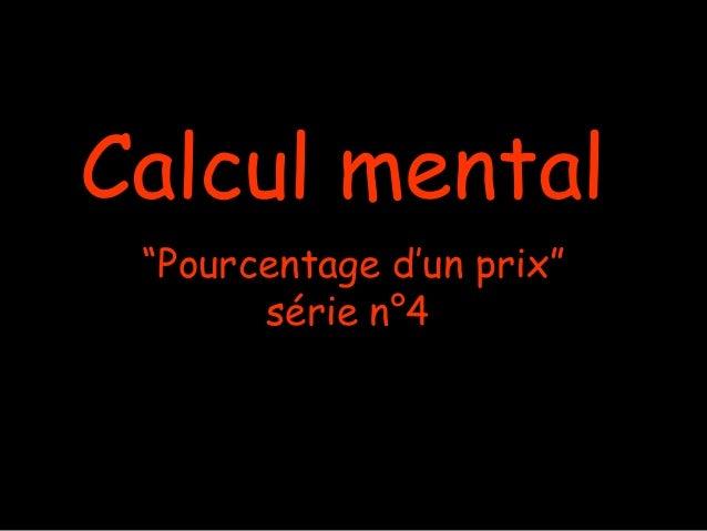 """Calcul mental """"Pourcentage d'un prix"""" série n°4"""