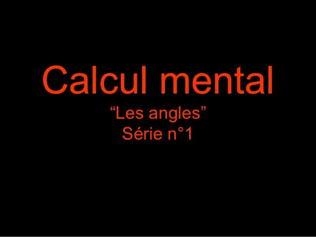 "Calcul mental ""Les angles"" Série n°1"