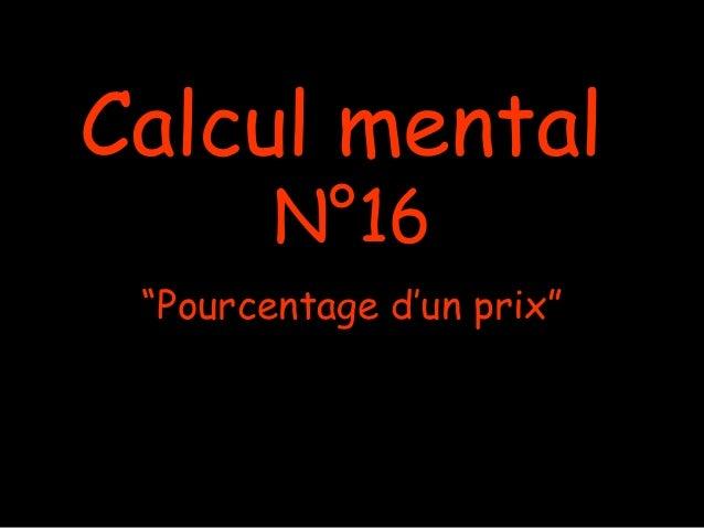 """Calcul mental N°16 """"Pourcentage d'un prix"""""""