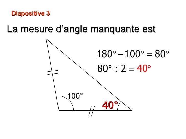 La mesure d'angle manquante est 40° 100° Diapositive 3
