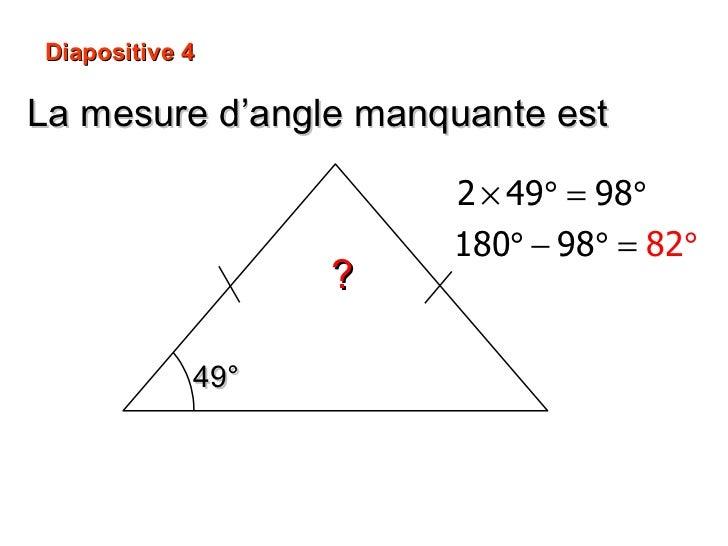 La mesure d'angle manquante est ? Diapositive 4 49°
