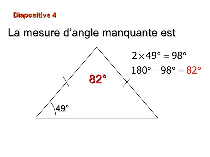 La mesure d'angle manquante est 82° Diapositive 4 49°