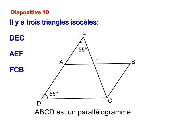 Diapositive 10 Il y a trois triangles isocèles: DEC AEF FCB ABCD est un parallélogramme