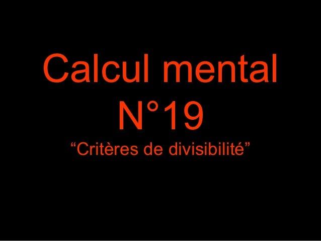 """Calcul mental N°19 """"Critères de divisibilité"""""""