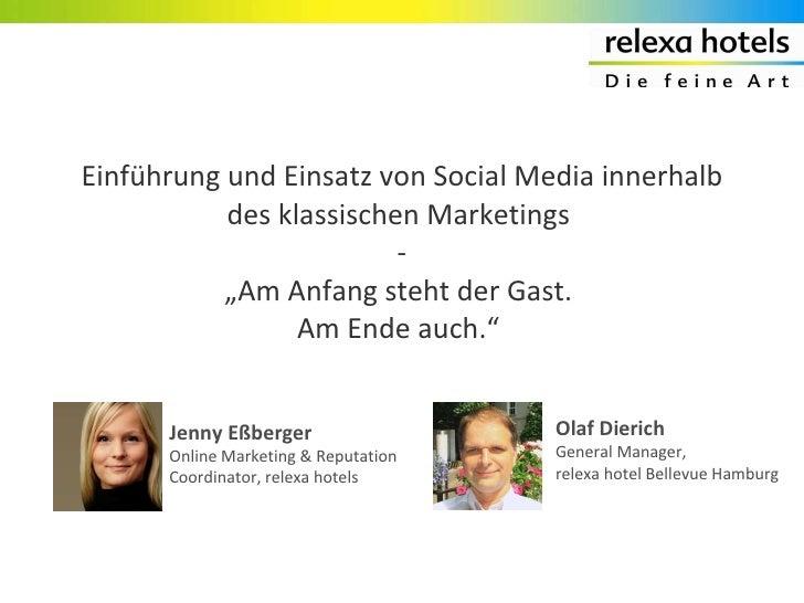 """Einführung und Einsatz von Social Media innerhalb des klassischen Marketings  - """"Am Anfang steht der Gast.  Am Ende auch.""""..."""