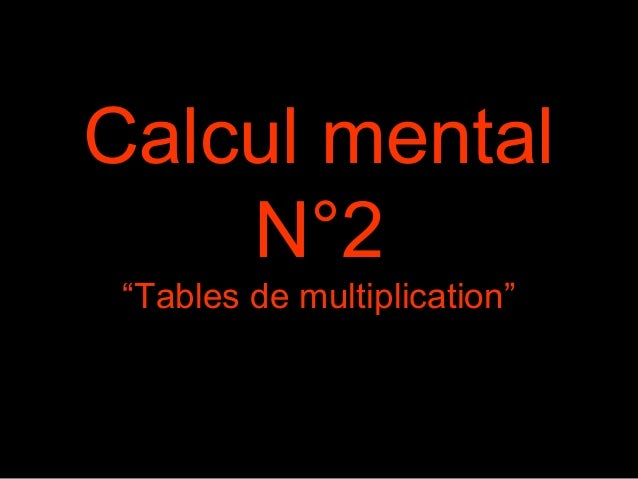 "Calcul mental N°2 ""Tables de multiplication"""