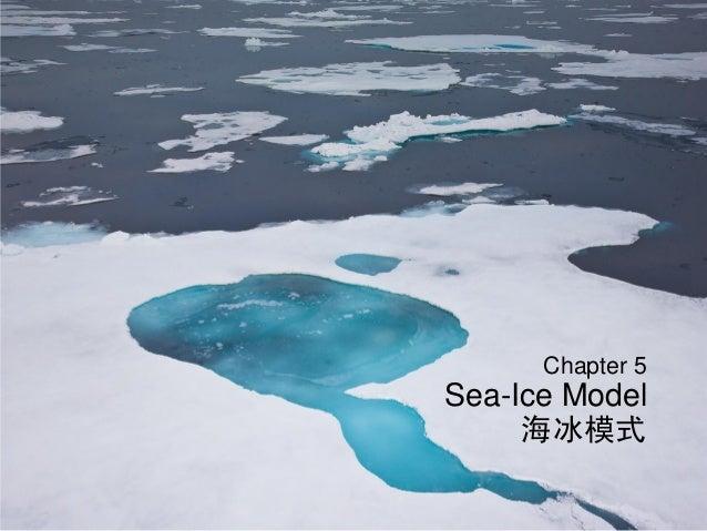 Chapter 5 Sea-Ice Model 海冰模式