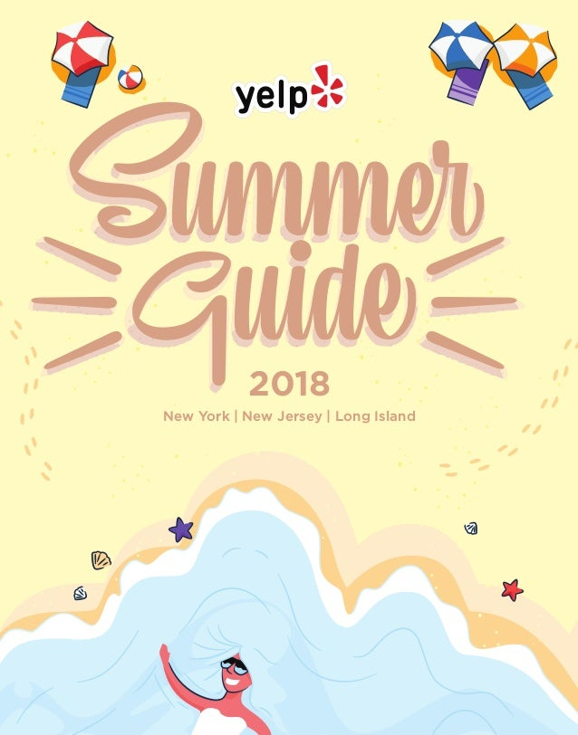 Yelp Nyc S Summer Guide 2018