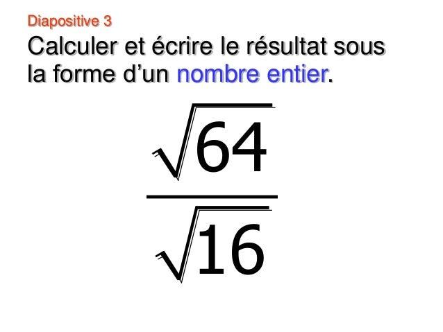 Diapositive 5 Calculer la valeur exacte de la diagonale du carré ci-dessous.