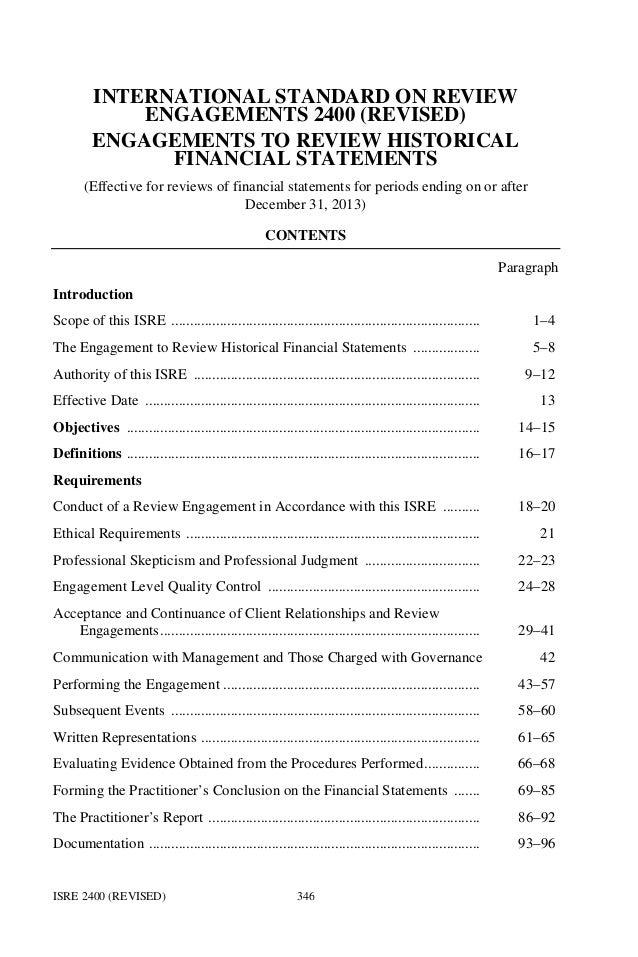 ISRE 2400 (REVISED) 346 INTERNATIONAL STANDARD ON REVIEW ENGAGEMENTS 2400 (REVISED) ENGAGEMENTS TO REVIEW HISTORICAL FINAN...