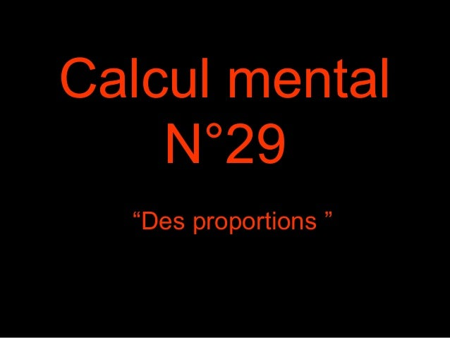 "Calcul mental N°29 ""Des proportions """